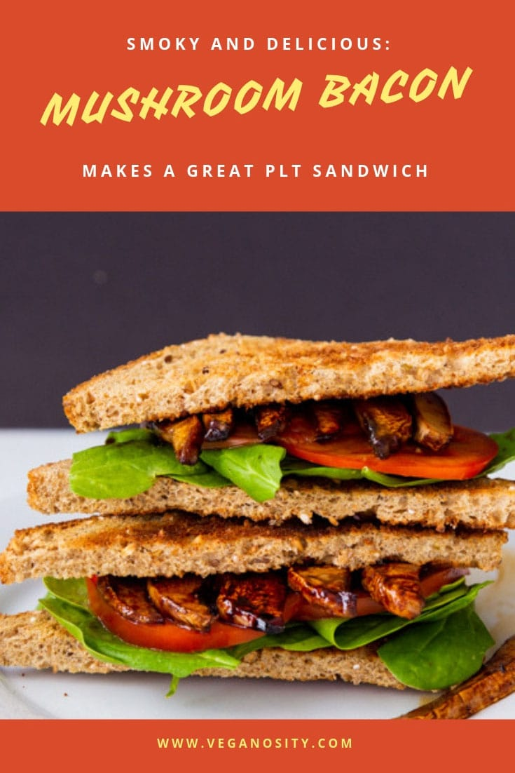 Smoky, chewy and delicious Portobello Mushroom Bacon! Makes a great vegan BLT! #mushroombacon #BLT #PLT