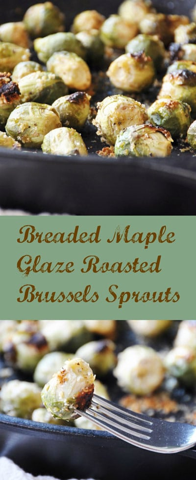 Easy homemade crispy breaded maple Brussels sprouts roasted in an iron skillet. Makes a great vegan appetizer or side dish. #vegan #brusselssprouts #appetizer #sidedish