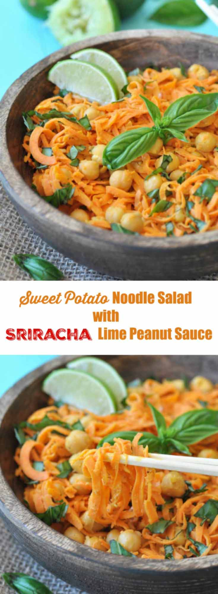 A Pinterest pin for spiralized sweet potato salad with sriracha lime peanut sauce with 2 pictures of the salad in a wooden bowl.