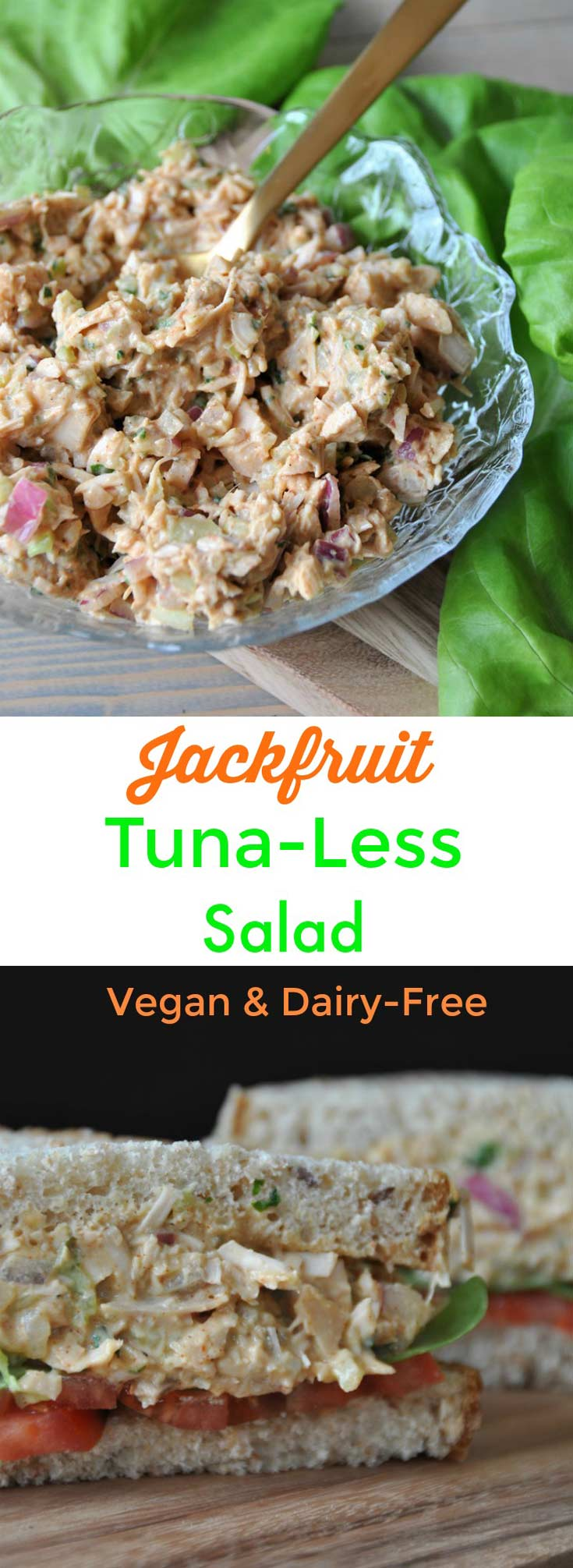 The texture of jackfruit is so much like tuna. This vegan
