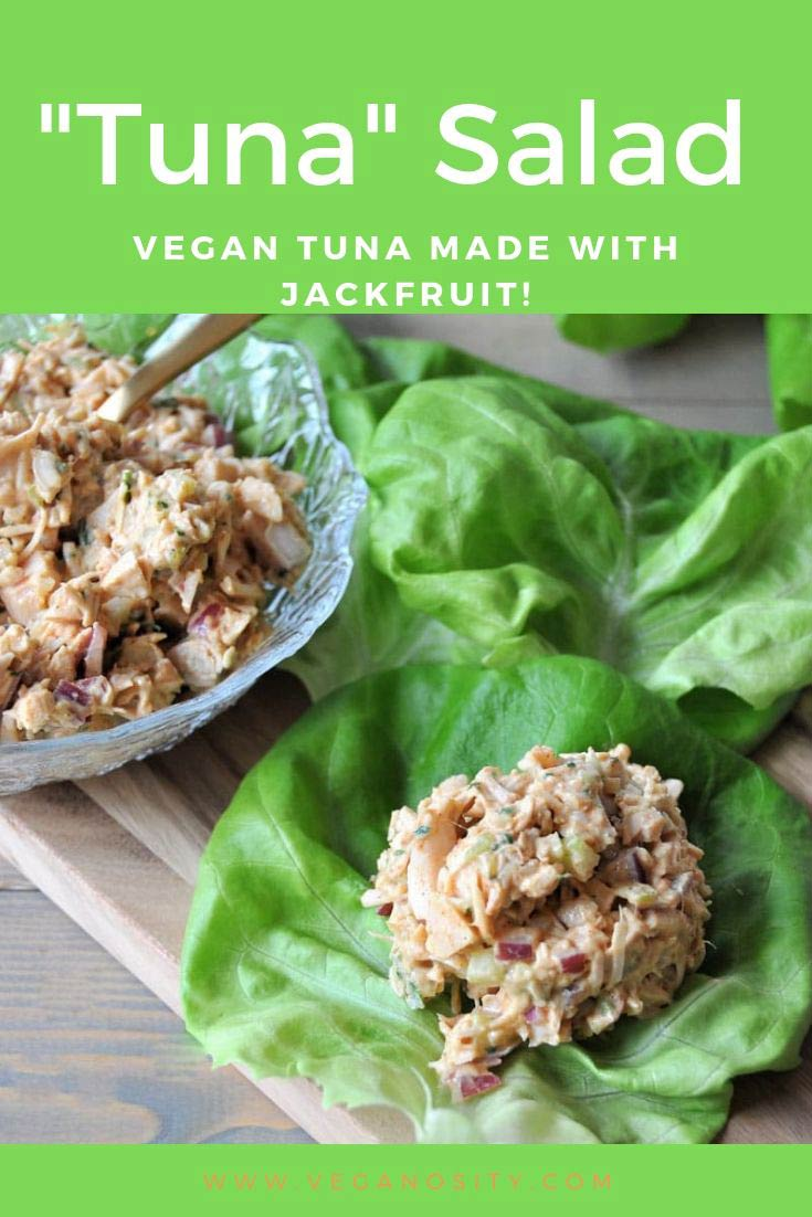 A Pinterest pin with green background for vegan tuna with jackfruit and a picture of vegan tuna in a bowl and on a lettuce leaf.
