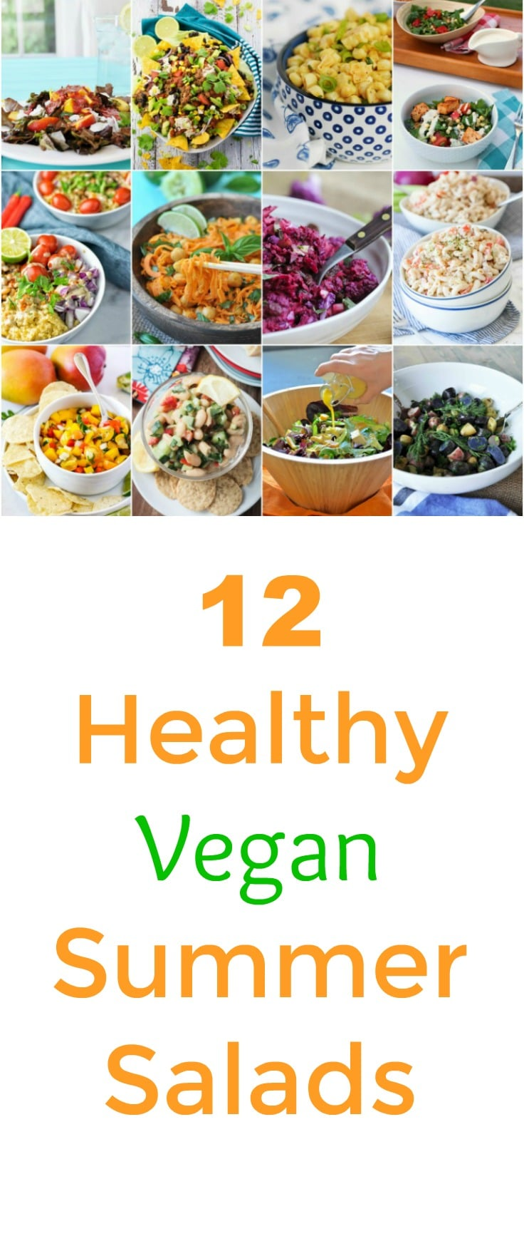12 Healthy Summer Salads! All of them are plant-based, vegan, and perfect for Memorial Day and the 4th of July. Easy and quick to make.