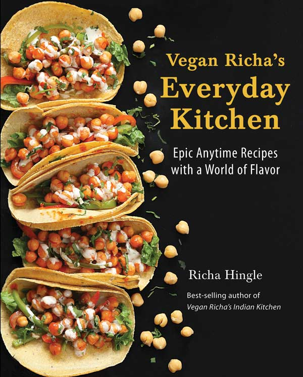 The cover of Vegan Richa's Everyday Kitchen Cookbook with chickpea tacos.