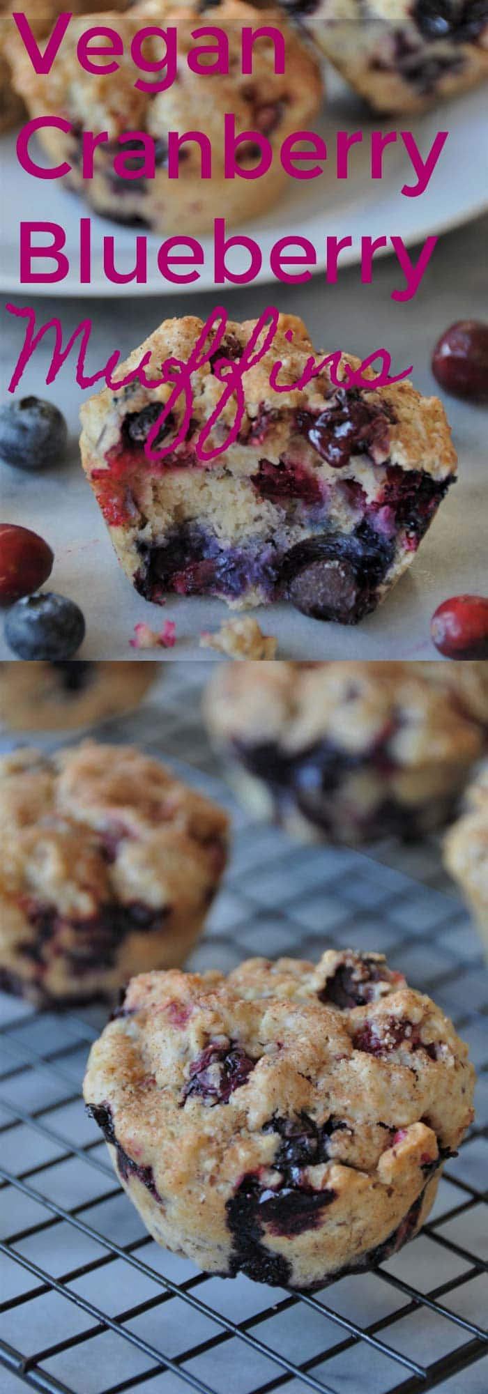 Pinterest pin for vegan cranberry blueberry muffins with a picture of the muffins cooling on a wire rack and one with a bite out of it.