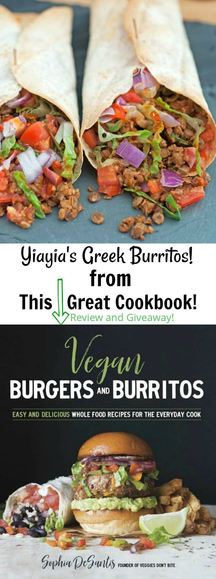 Yiayia's Greek Burritos from Vegan Burgers and Burritos Cookbook! Plus a book review and giveaway!