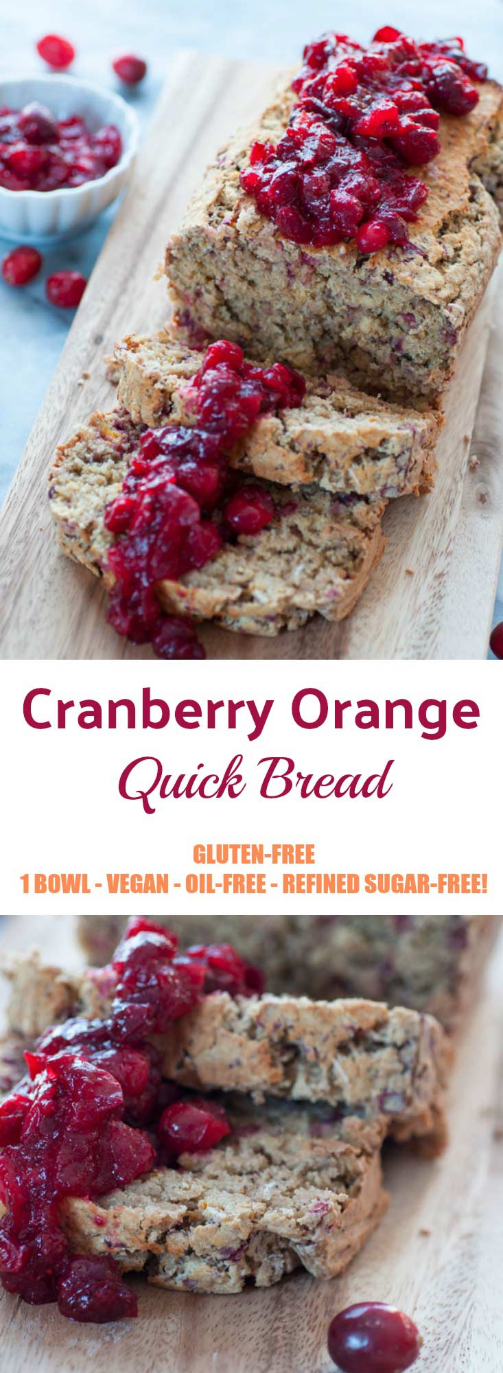 Cranberry Orange Quick Bread that's full of flavor and gluten-free, oil-free, refined sugar-free and vegan! Perfect for a healthy breakfast or afternoon tea!