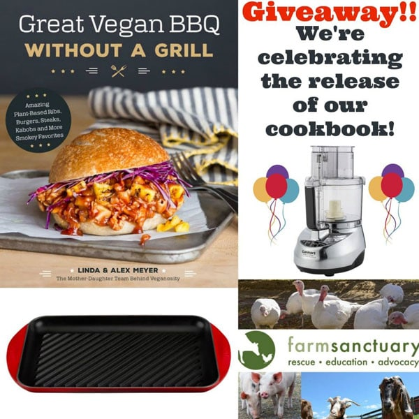"""A collage with a picture of our cookbook, a red grill pan, a silver food processor, and a picture of Farm Sanctuary and text that says """"Giveaway"""" in red and We're Celebrating the Release of our Cookbook! in black"""
