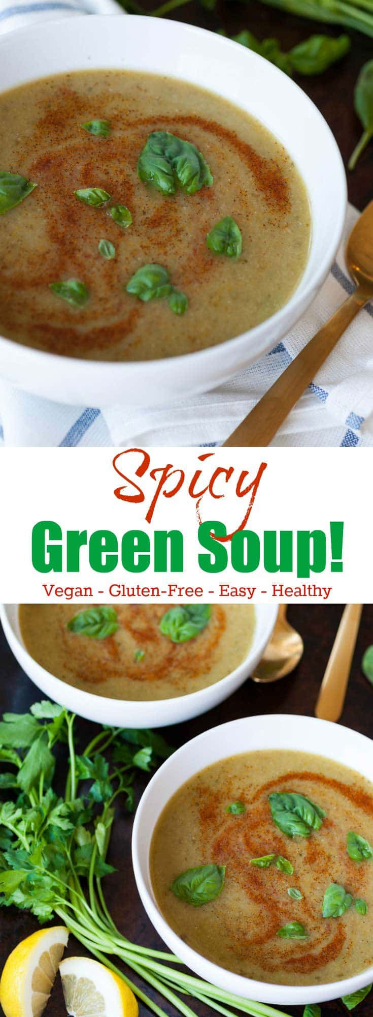 Spicy Green Soup is easy, healthy, vegan and gluten-free! Make it for dinner tonight!