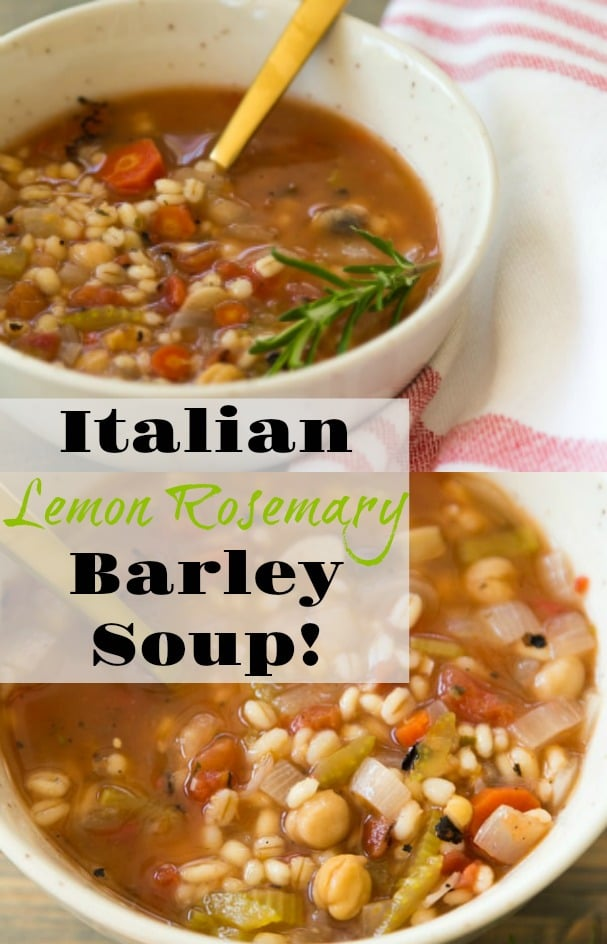 Vegan Italian Lemon Rosemary Barley Soup! It's simple to make and so healthy. #vegan #soup #healthy