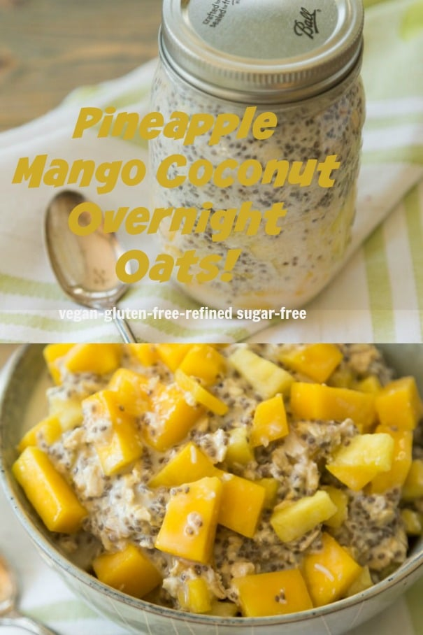 Easy to make and healthy overnight oats with mango, pineapple and coconut. Vegan, gluten-free and refined sugar-free. #breakfast #oats