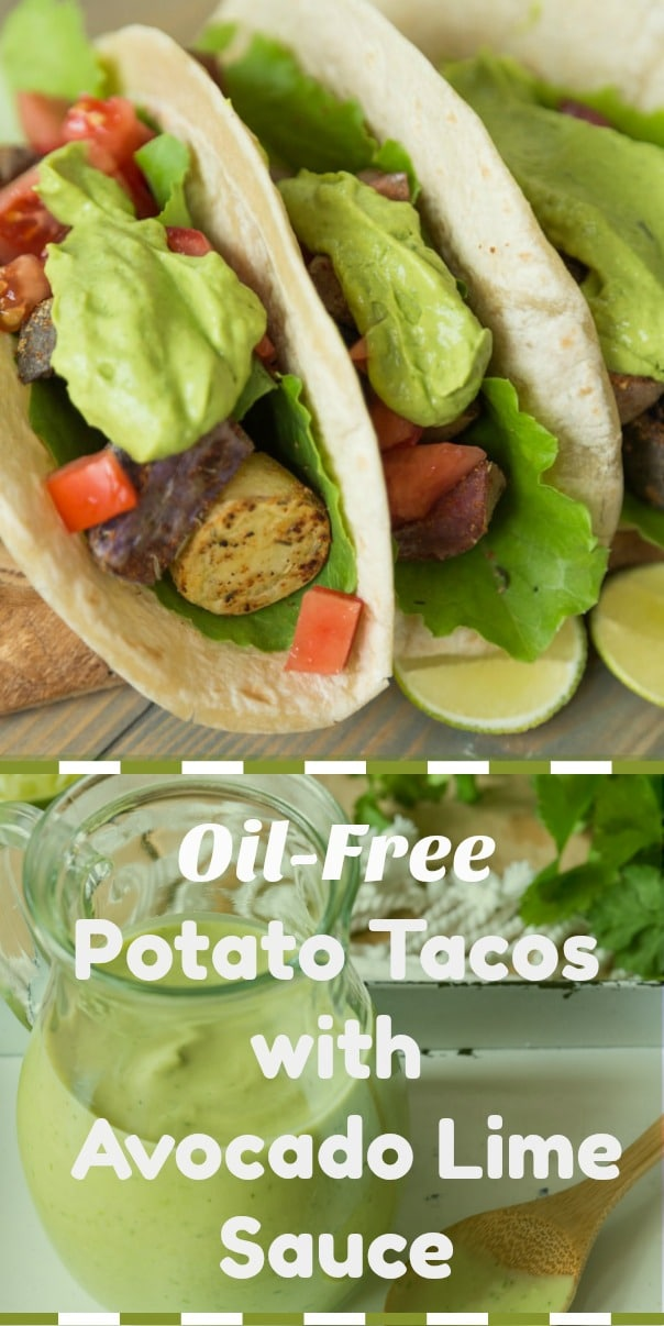 Oil-free Roasted Potato Tacos with creamy Avocado Lime Sauce! Vegan and can be made gluten-free. #vegantacos #avocadosauce #vegandinner