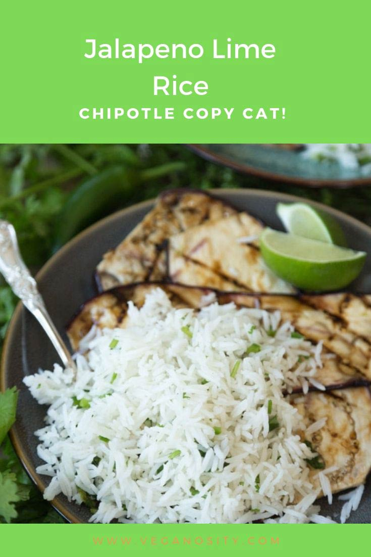 A Pinterest pin for Jalapeno Lime Rice like Chipotle's with a green background and a picture of the rice with grilled eggplant on a plate with a silver fork in the rice.