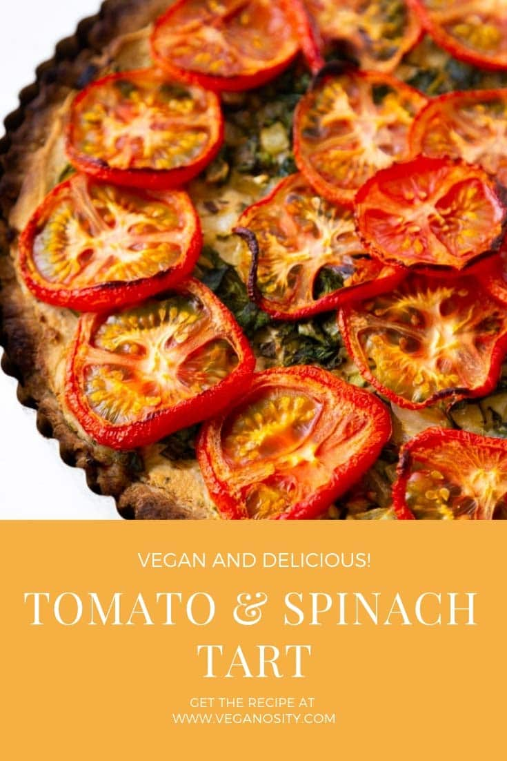 A savory and delicious vegan tomato tart with cashew cheese and spinach. Perfect for brunch or a light dinner. #vegantart #tomato #tart