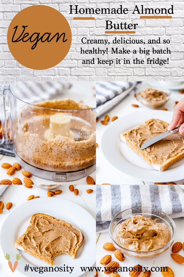 A Pinterest pin for Homemade Almond Butter with four pictures of the almond butter.