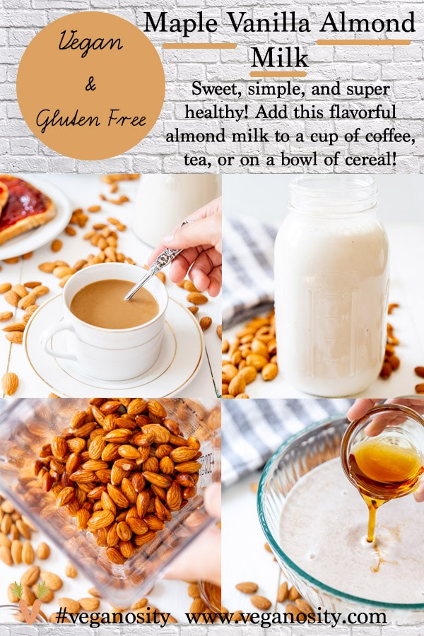 A PInterest pin for homemade maple vanilla almond milk with four pictures of the milk and ingredients.