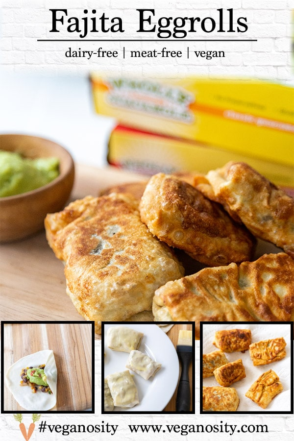 A PInterest pin for Vegan Fajita Egg Rolls with 4 pictures of the recipe.