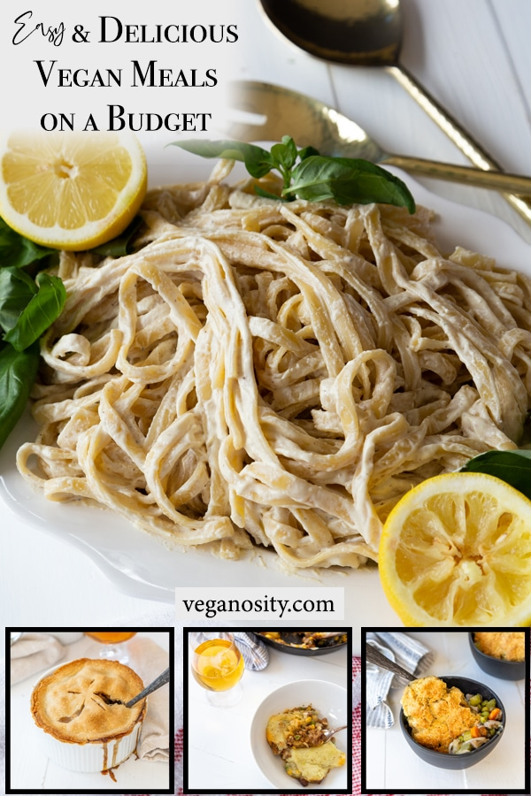 A PInterest pin with 4 pictures of vegan meals you can make on a budget.