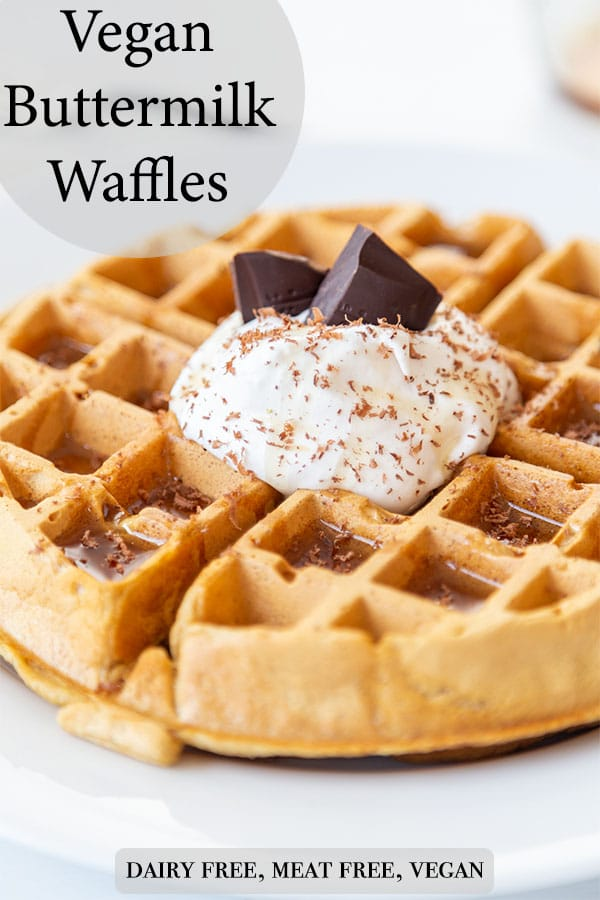 A Pinterest PIn for vegan buttermilk waffles with a picture of the waffle with whipped cream and chocolate on top.